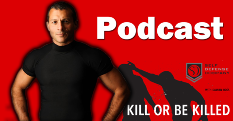 The Kill of Be Killed 5 Minute Podcast How long does it take to learn self defense