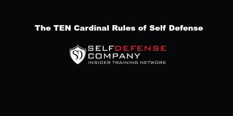 The Ten Cardinal Rules of Self Defense