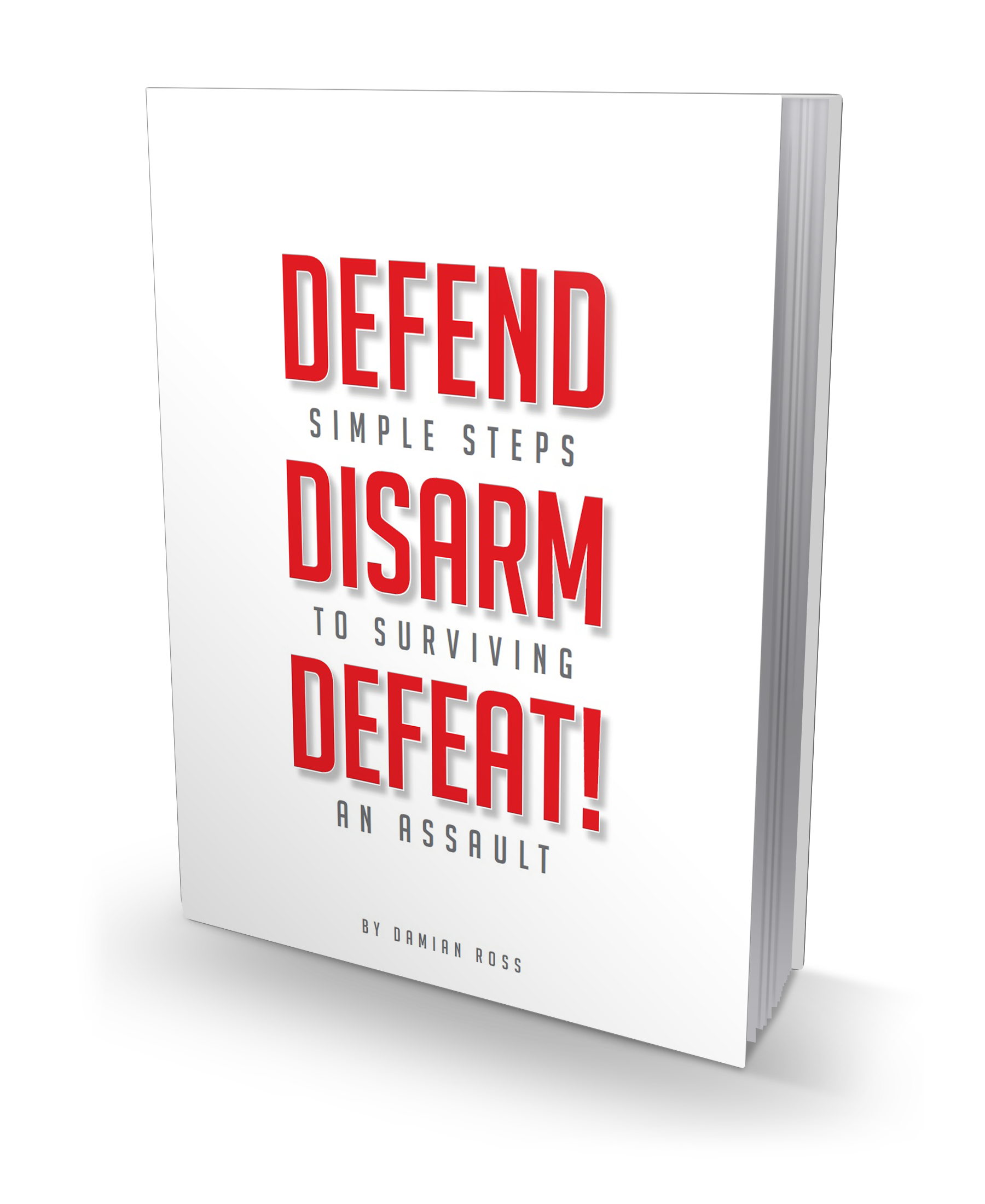 Defend, Disarm and Defeat